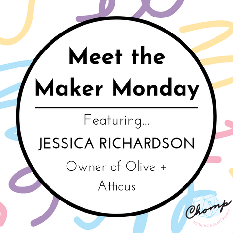 Meet the Maker Monday: Jessica Richardson - Olive + Atticus