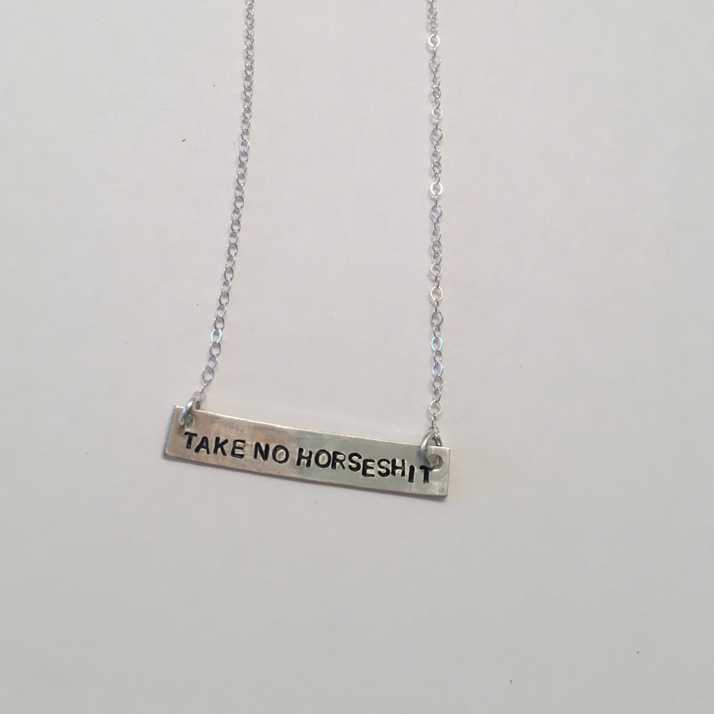 Take No Horseshit Necklace
