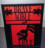 Brave Noble and True centerpiece/ luminary