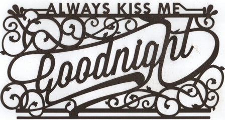 Always kiss me goodnight word silhouette