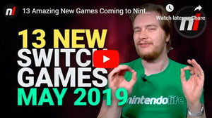 13 Amazing New Games Coming to Nintendo Switch - May 2019