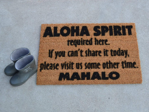 Aloha Spirit Required...