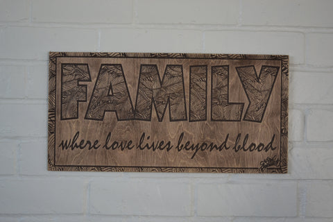 Family- Where love lives beyond blood