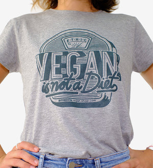 "CAMISETA VEGANA MUJER GRIS ""VEGANISM IS NOT A DIET"""