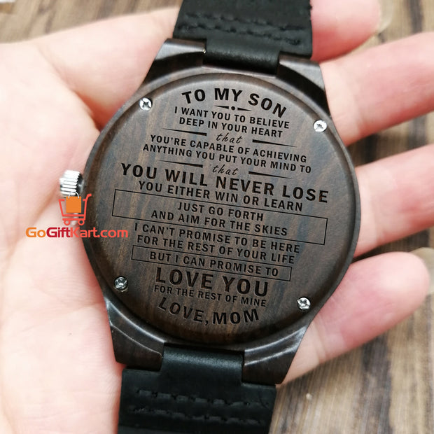 Son Mom Never Lose Wooden Watch
