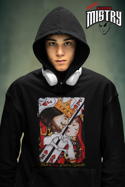 KING & QUEEN/ WHAT IS LOVE IF NOT A GAMBLE HOODIE
