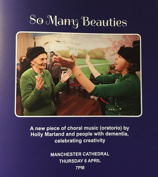 'So Many Beauties' - A Celebration of Creativity in Dementia