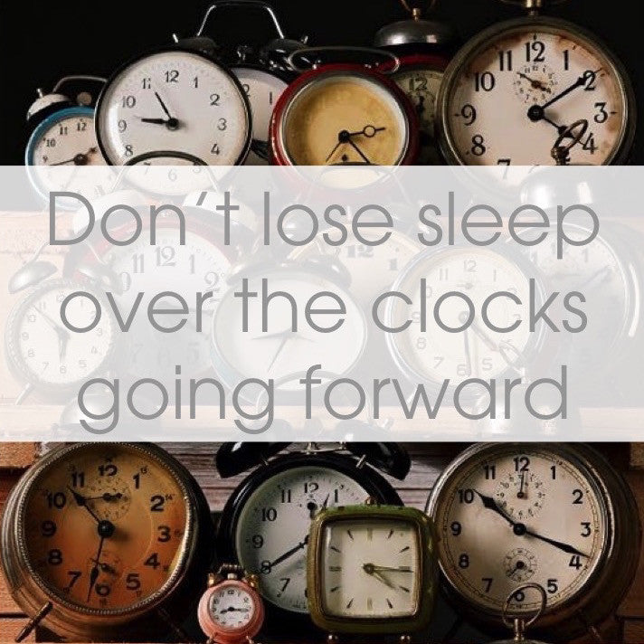 CLOCKS GO FORWARD - 29 MARCH