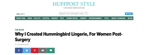 Huffington Post - Why I started Hummingbird Lingerie