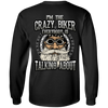 I'm The Crazy Biker Long Sleeves