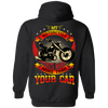 My Motorcycle Costs More Than Your Car Hoodie