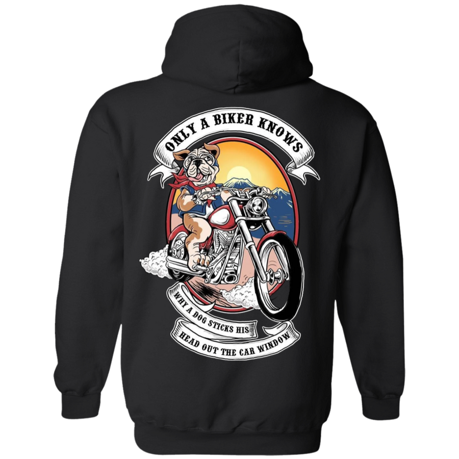 Only A Biker Knows Why A Dog Sticks His Head Out Of The Car Window Hoodie, Cotton/Polyester, Black