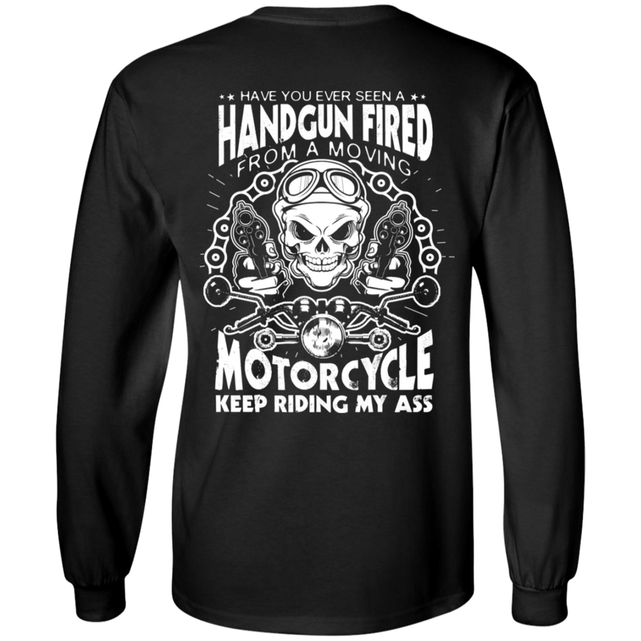 Motorcycle Keep Riding My Ass Long Sleeves