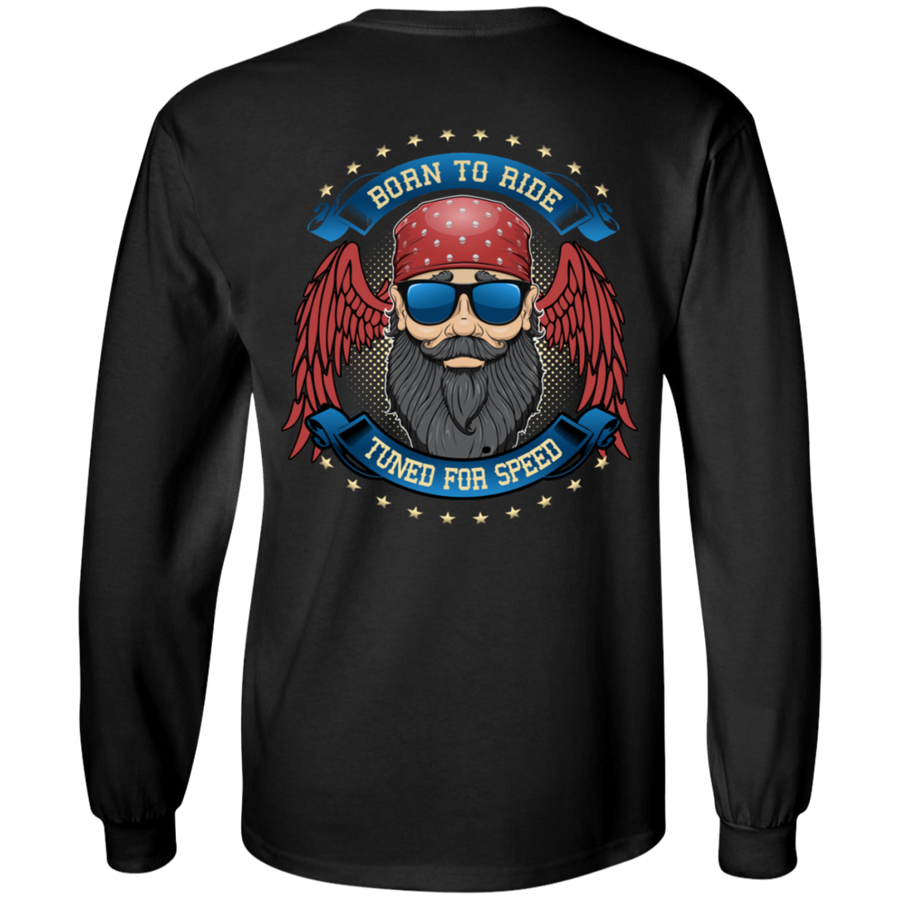 "Men's ""Born To Ride, Tuned For Speed"" Long Sleeves"