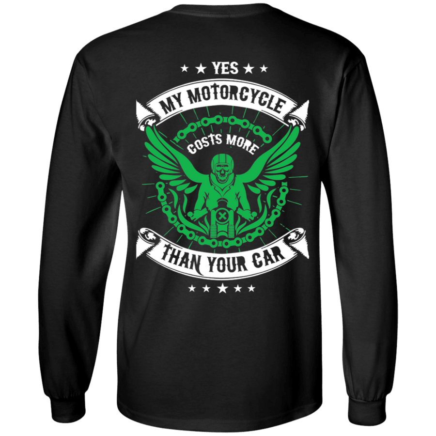 Yes, My Motorcycle Costs More Than Your Car Long Sleeve T-Shirt, Unisex, Cotton, Black