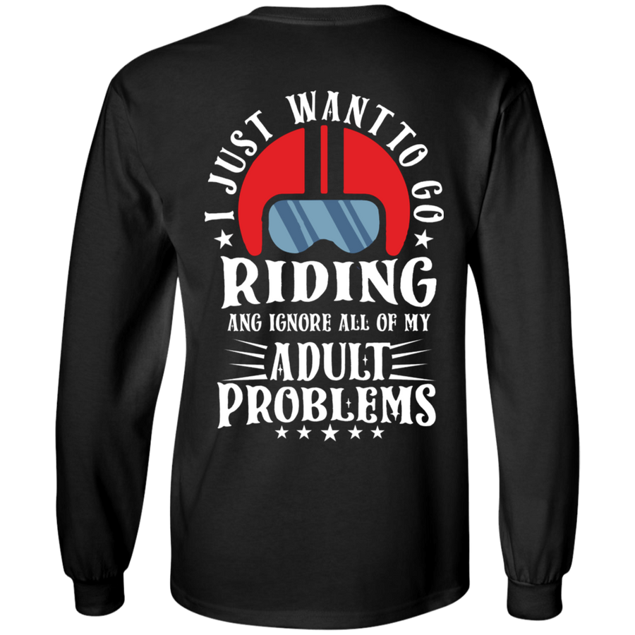 I Just Want to Go Riding Long Sleeves