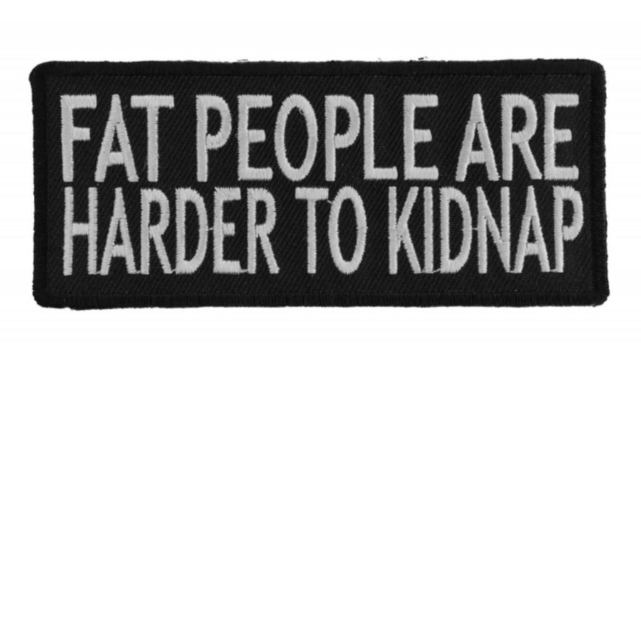 Daniel Smart Fat People Are Harder To Kidnap Patch, 4 x 1.75 inches