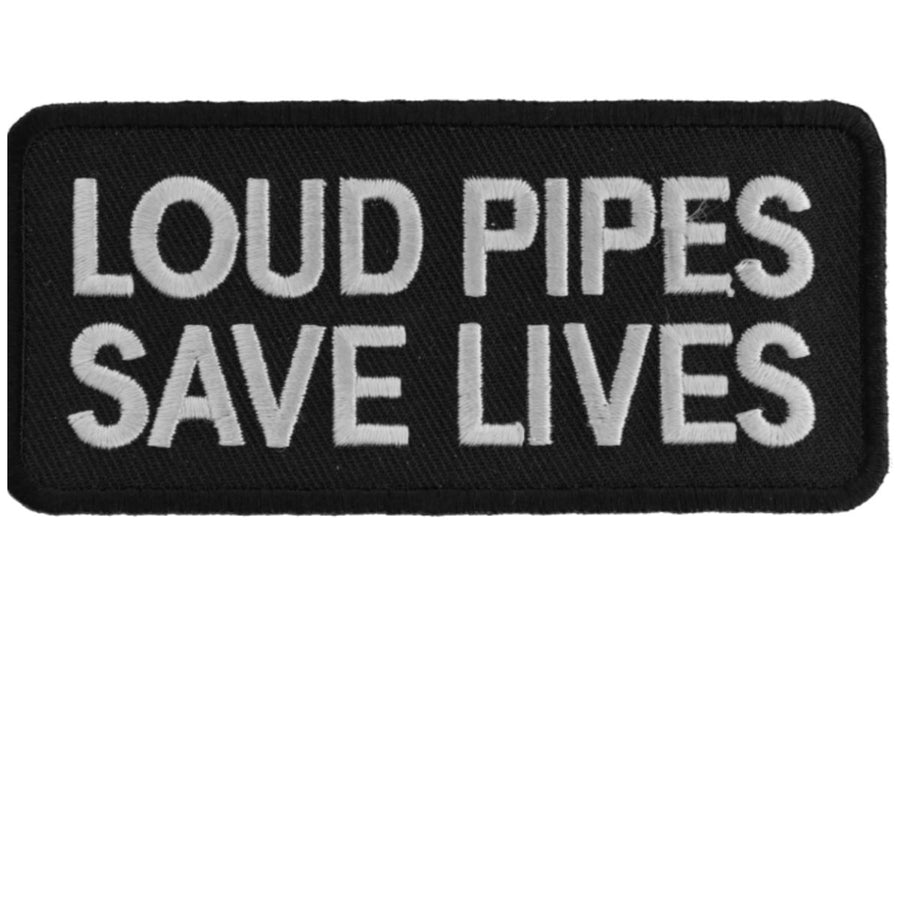 Daniel Smart Loud Pipes Save Lives Biker Saying Patch, 4 x 1.75 inches