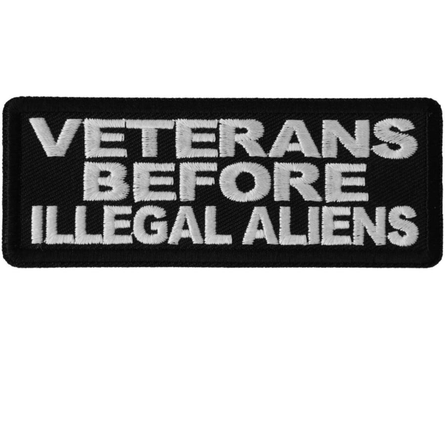 Daniel Smart Veterans Before Illegal Aliens Patriotic Embroidered Iron On Patch, 4 x 1.5 inches