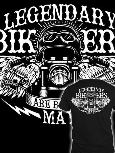 LEGENDARY BIKERS ARE BORN IN MAY T-SHIRT & Hoodies