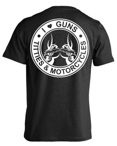 Guns Titties & Motorcycle T-shirts & Hoodies