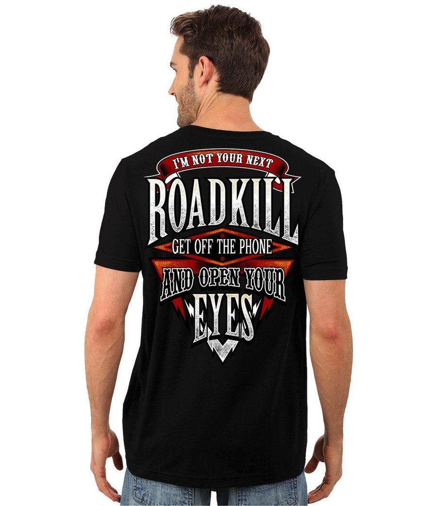I'm Not Your Next Roadkill Get Off The Phone And Open Your Eyes T-Shirt, Cotton, Black