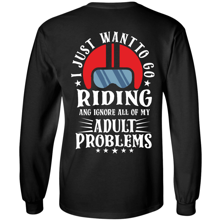 I Just Want to Go Riding T-Shirt & Hoodies - American Legend Rider