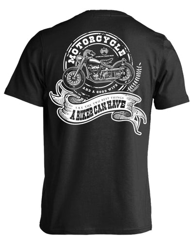 Best Things A Biker Can Have T-Shirt