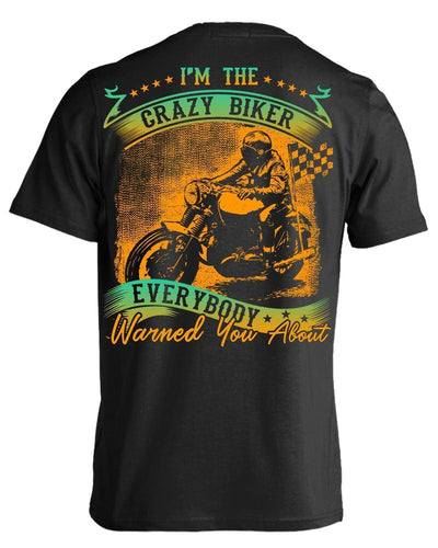 Everybody Warned You About T-shirt - American Legend Rider