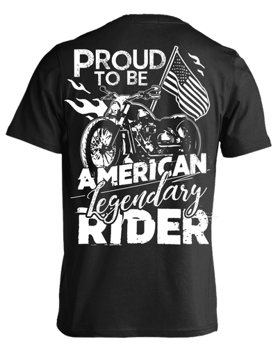 Proud to be American Legendary Rider T-Shirt