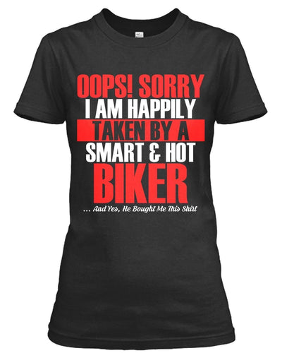 Taken By A Smart & Hot Biker T-Shirt & Hoodies