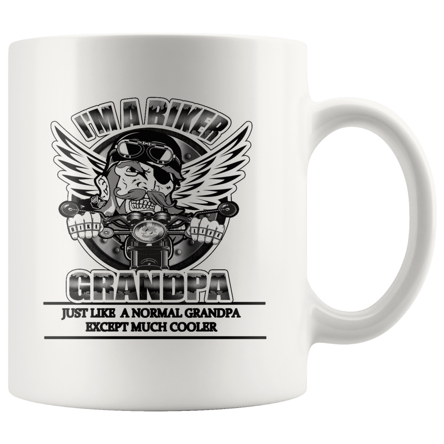 I'm A Biker Grandpa Just Like A Normal Grandpa Except Much Cooler Coffee Mug, Ceramic, 11oz
