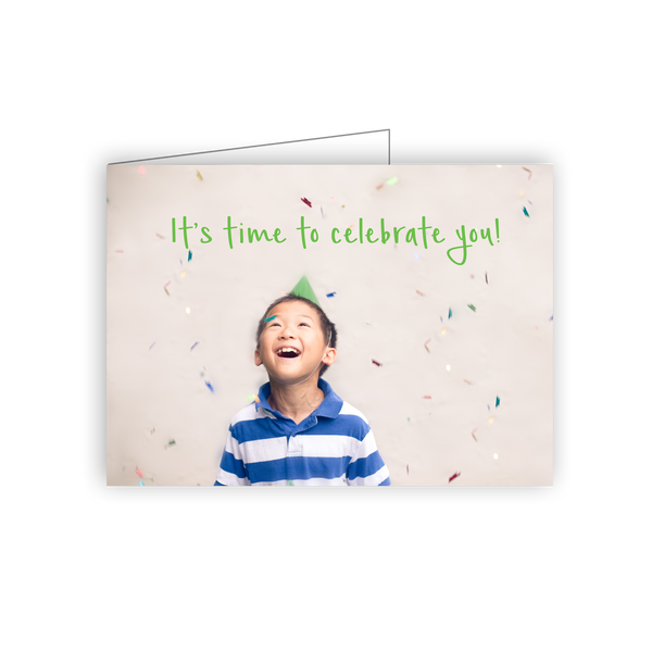 It's time to celebrate you!