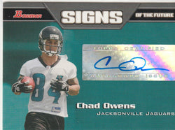 Chad Owens 2005 Bowman - Signs of the Future #SF-CO AUTOGRAPH