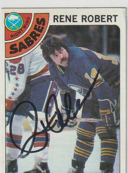 Rene Robert Autograph 1978-79 Topps Hockey Card