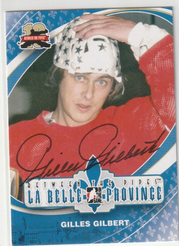 Gilles Gilbert Autograph 2012 ITG Between The Pipes Hockey Card