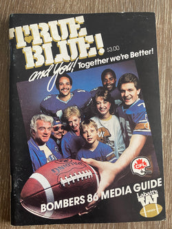 Winnipeg Blue Bombers 1986 Media Guide