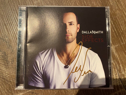 Dallas Smith Autographed Side Effects CD Album