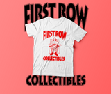 First Row Collectibles T-Shirt