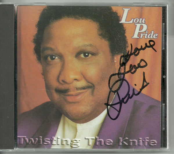 Lou Pride Autograph Twisting The Knife CD
