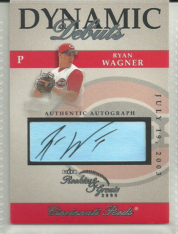 Ryan Wagner 2003 Fleer Rookies & Greats Dynamic Debuts Autographs #DD-RW2 - First Row Collectibles