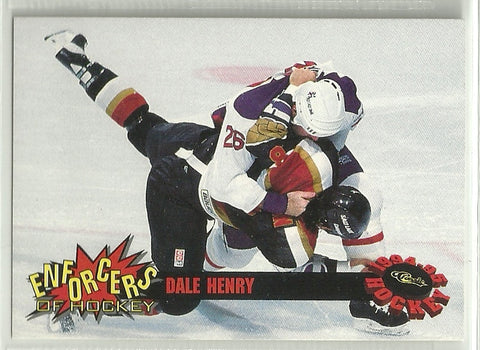 Dale Henry 1994-95 Classic - Enforcers of Hockey #E3