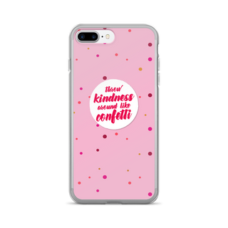 Phone Case Through Kindness Around like confetti