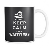 I can't keep calm i'm a waitress coffee mug_black