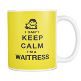 I can't keep calm i'm a waitress coffee mug_yellow