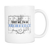 Trust me i'm an architect coffee mug_white