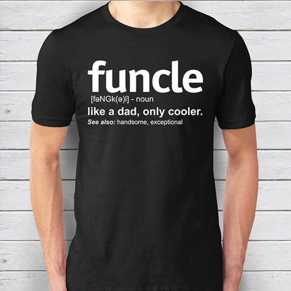 Funcle Definition Funny T-Shirt for Proud Uncles