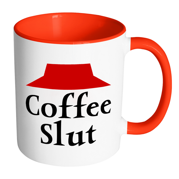 Coffee Slut-Coffee mugs