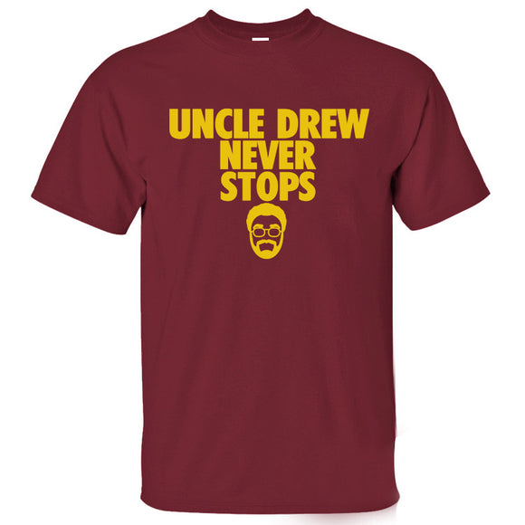 Uncle Drew never stops T-shirt