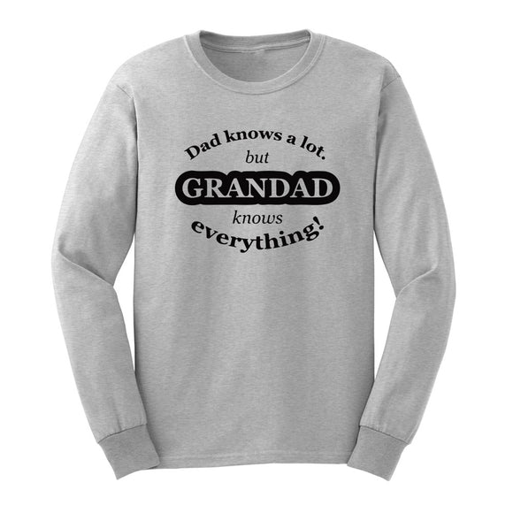 Dad Knows a Lot But Grandad Knows Everything T-Shirt